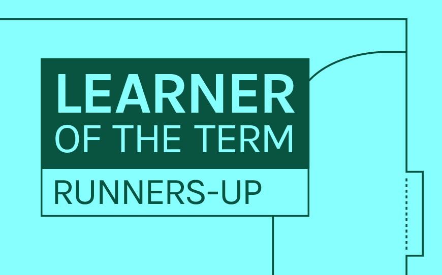 LFE Learner of the Term Runners-up   September - December 2019